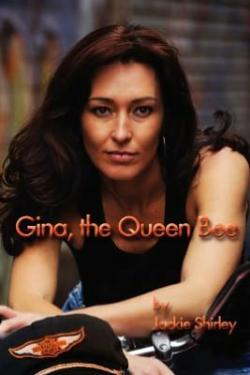 Gina, The Queen Bee: The Story of a '50s Biker Queen