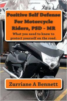 Positive Self Defense for Motorcycle Riders